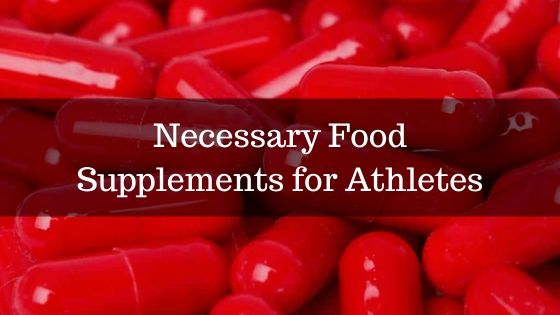 Necessary-Food-Supplements-for-Athletes