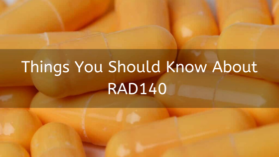 Things-You-Should-Know-About-RAD140